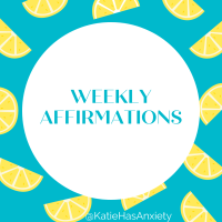Positive Affirmations for the Week of May 2nd - 8th