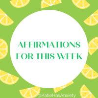 Positive Affirmations for the Week of May 23rd - May 29th