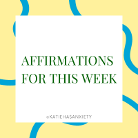 Positive Affirmations for You to Use The Week of July 4th - 9th