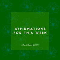 Positive Affirmations for You to Use the Week of September 26th - October 2nd